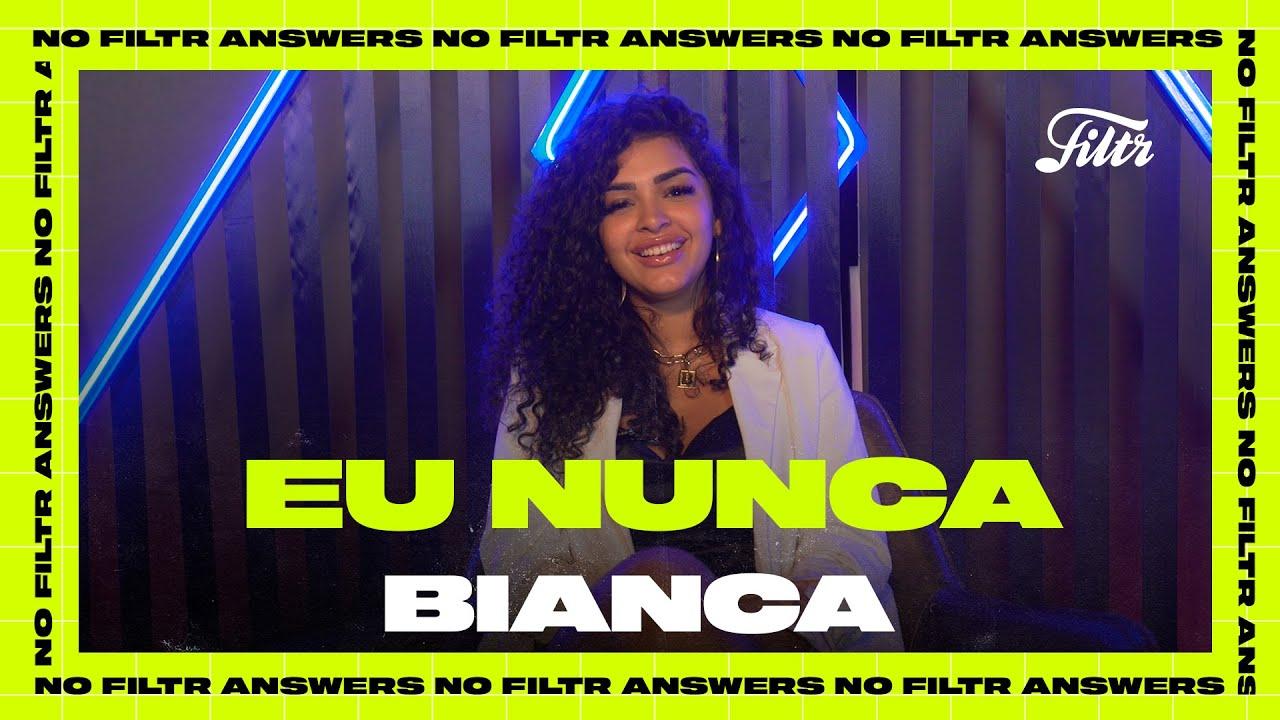"""Bianca muda o nome do jogo """"Eu Nunca"""" para """"Eu já""""   Filtr Brasil"""
