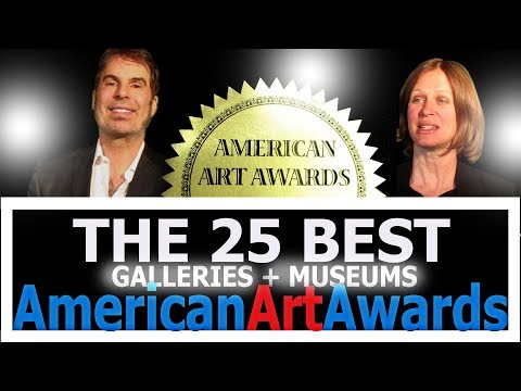 The 25 Best Galleries & Museums: 2019 AMERICAN ART AWARDS