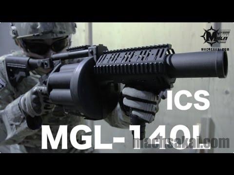 ICS MGL140L 6連グレネードランチャーをマック堺がレビュー