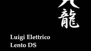 Luigi Elettrico - Lento DS