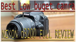 Best low budget camra Nikon d3200 full review