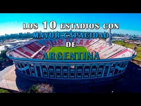 Los 10 ESTADIOS De FUTBOL MAS GRANDES DE ARGENTINA - Estadios Con Mayor Capacidad De Argentina