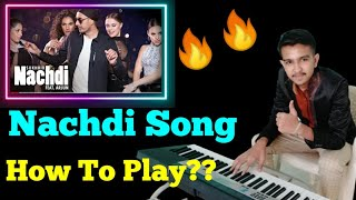 Nachdi | Sukhbir Feat. Arjun || Easy Piano Tutorial || New Song 2021 || Musical Everyone |||