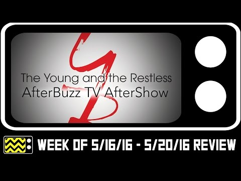 The Young & The Restless for May 16th - May 20th, 2016 Review & After Show   AfterBuzz TV