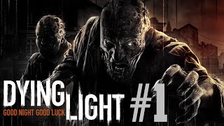 PARACHUTE LANDING! - DYING LIGHT #1 (Let's Play Dying Light PS4)
