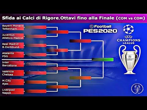 PES 2020 • Champions League • Sfida Ai Calci Di Rigore, Ottavi Di Finale Fino Alla Finale