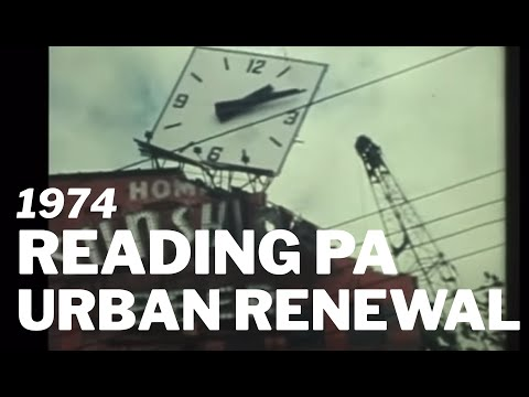 The Urban Renewal Era in Reading PA - 1974