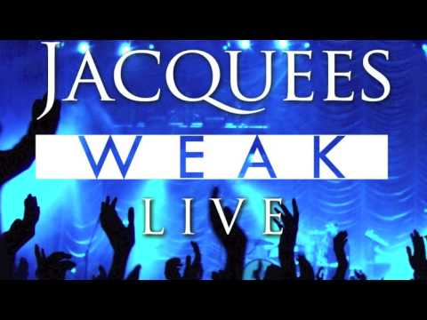 Jacquees - Weak (LIVE)