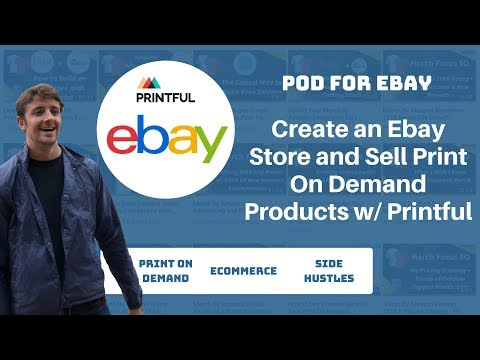 Start Selling Print On Demand Products With Ebay And Printful Step By Step