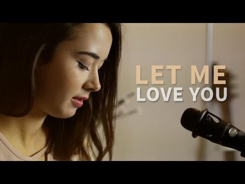 Let me love you - Justin Bieber ft. DJ Snake (French Version | Version Française) Cover - Chloé