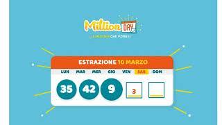 Estrazione Millionday del 10 Marzo 2018