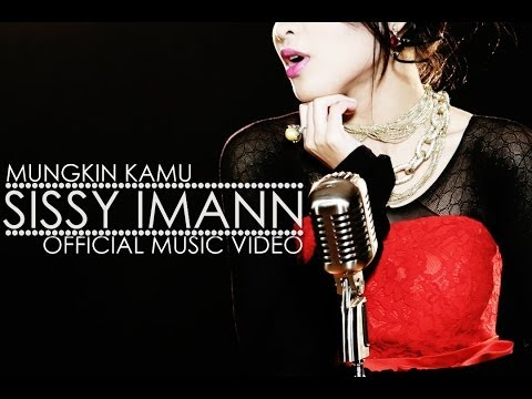 OST EKSPERIMEN CINTA | Sissy Imann - Mungkin Kamu (Official Music Video)