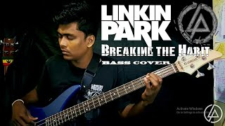 Linkin Park - Breaking The Habit (Bass cover) By Chami