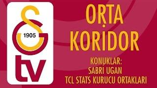 Orta Koridor | Konuk - Sabri Ugan ve TCL Stats'ın Kurucu Ortakları (8 Mart 2017)