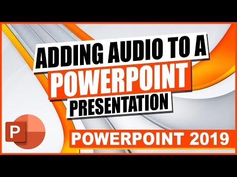 powerpoint-2019:-adding-audio-to-a-powerpoint-presentation