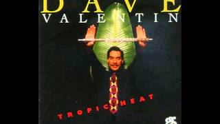 Dave Valentin - Sweet Lips