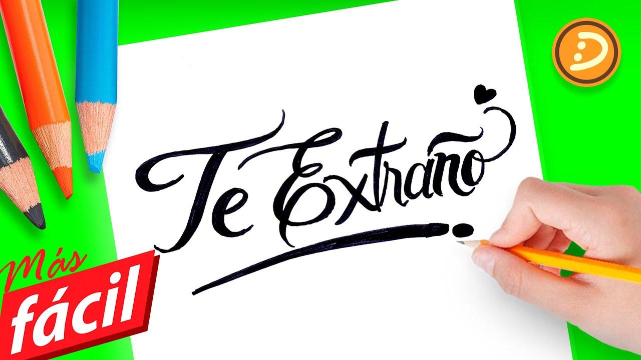 Imagenes De Amor Con Frases De Amor: Como Dibujar La Frase Te Extraño