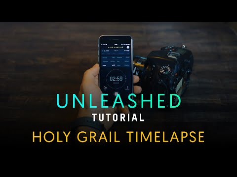 UNLEASHED TUTORIAL: THE HOLY GRAIL TIMELAPSE