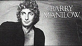 Barry Manilow - I Don't Want To Walk Without You (Remastered) Hq