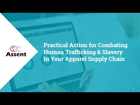 [Webinar] Practical Action for Combating Human Trafficking & Slavery In Your Apparel Supply Chain