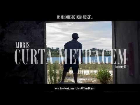 LIBRIS (feat. LS) / CURTA METRAGEM