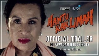 HANTU KAK LIMAH - Official Trailer 1 [HD] | Di Pawagam 9 Ogos 2018