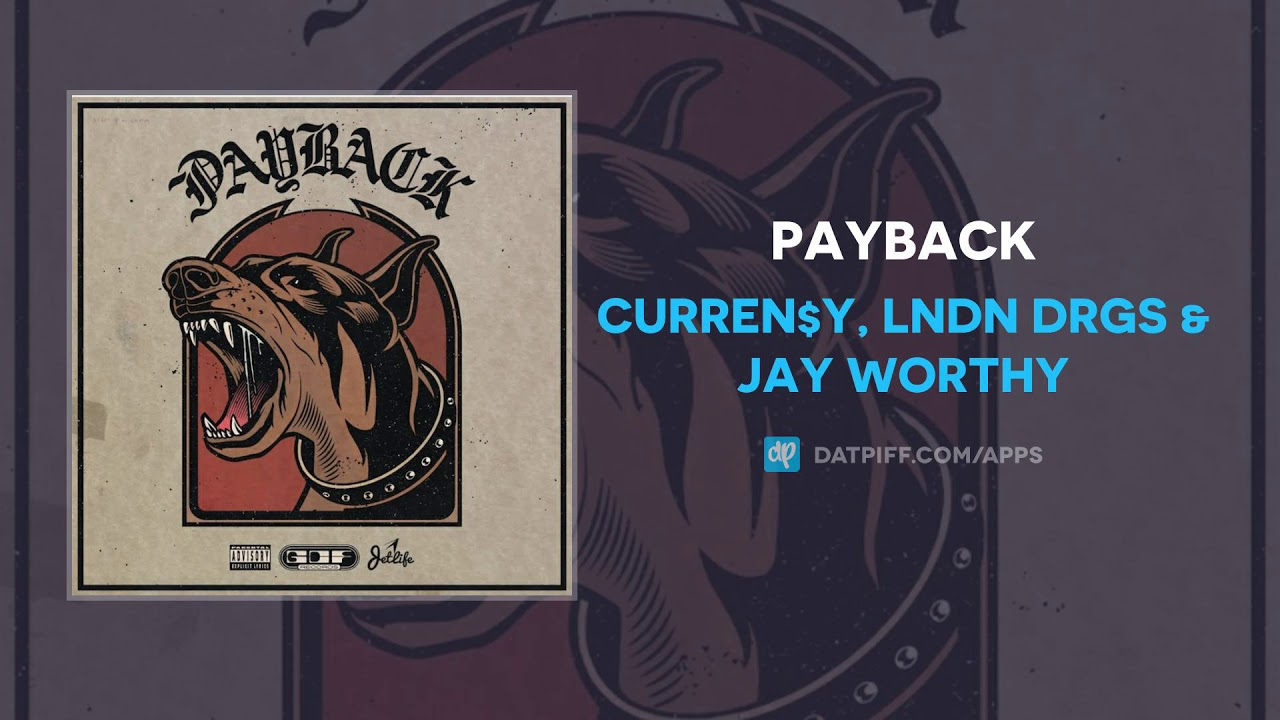 Payback by Curren$y and LNDN DRGS - Samples, Covers and Remixes