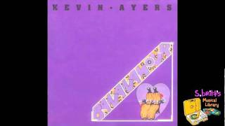 "Kevin Ayers ""Shouting In A Bucket Blues"""
