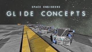 Space Engineers - Experimenting Glide Methods