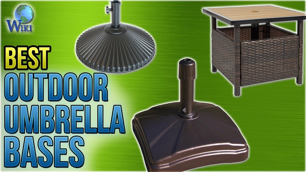 8 Best Outdoor Umbrella Bases 2018 Youtube