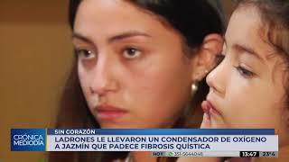 ladrones roban condensador de oxigeno a niña que padece fibrosis quística