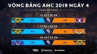 Vòng bảng giải đấu AWC 2019 - Bảng B - Ngày 4 - Garena Liên Quân Mobile