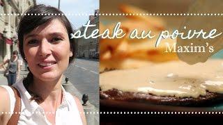 Restaurante Maxim's + Steak Au Poivre