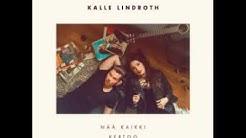 Ida Paul & Kalle Lindroth - Kuka mä oon sulle