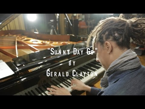 "Gerald Clayton: ""Sunny Day Go"" 