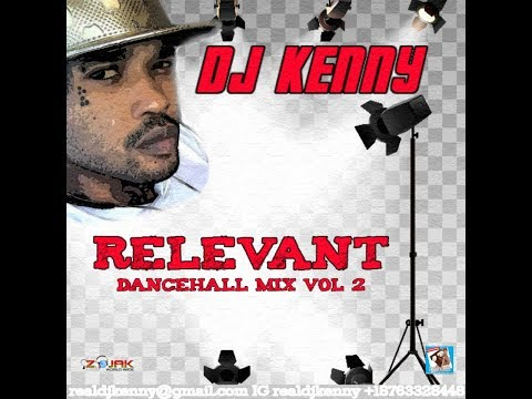 DJ KENNY RELEVANT DANCEHALL MIX NOV 2018