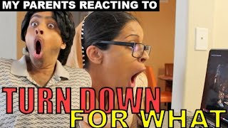 Turn Down For What - My Parents Reaction Thumbnail