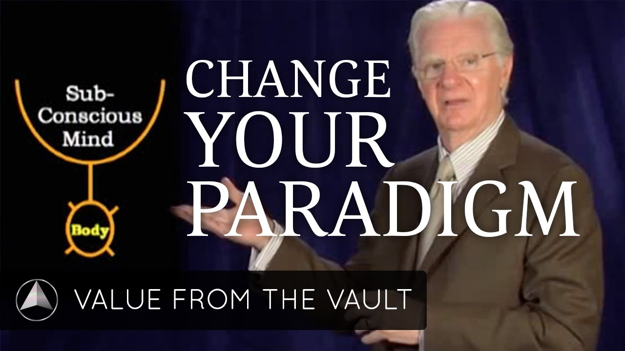 How to Change a Paradigm | Bob Proctor