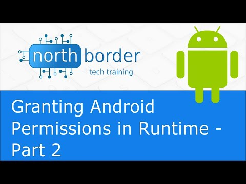 Granting Android Permissions in Runtime - Part 2