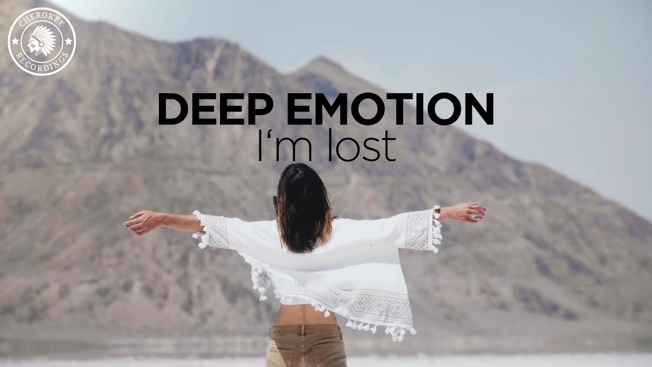 Deep Emotion - I'm Lost (Official Video)