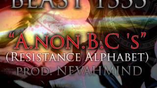 A.B.C's (Resistance Alphabet) by Beast 1333 Prod. Nevahmind