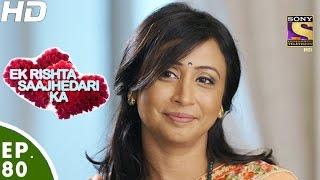 Ek Rishta Saajhedari Ka - एक रिश्ता साझेदारी का - Episode 80 - 25th November, 2016