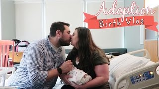 Adoption Birth Vlog | Our Adoption Journey