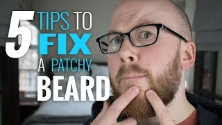 Patchy Beard? 5 Secrets That Beardsmen Use For A Fuller & Thicker Look