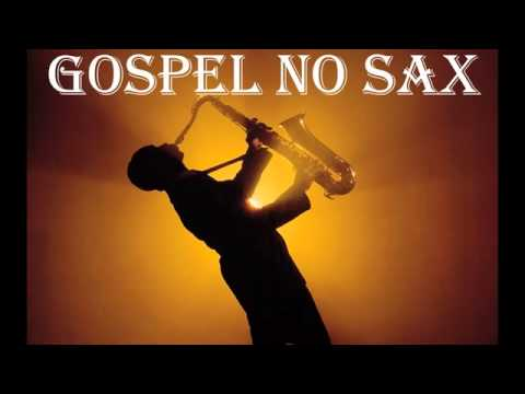 Song Gospel sax Mp3 & Mp4 Download