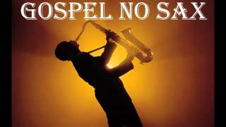 Fundo Musical no Sax - Gospel Instrumental