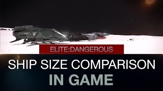 Elite Dangerous - Ships size comparison in game (All 29 ship's 2.0)