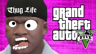 Thug Life - (GTA 5 Funny Moments)