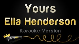 Download Ella Henderson - Yours (Valentine's Day Karaoke) MP3 song and Music Video