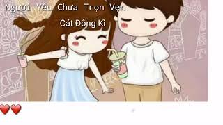 🎶[Vietsub Pinyin] Người Yêu Chưa Trọn Vẹn (恋人未满) - Cát Đông Kỳ 🎶